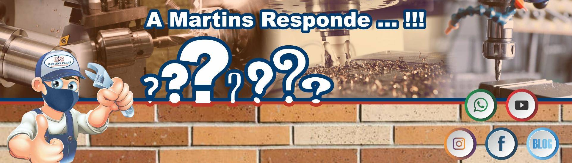 A Martins Responde